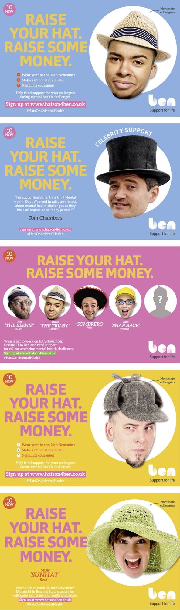 BEN raise your hat make some money banners